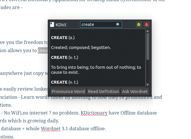 Quick Result using KDictionary works system wide with any application.
